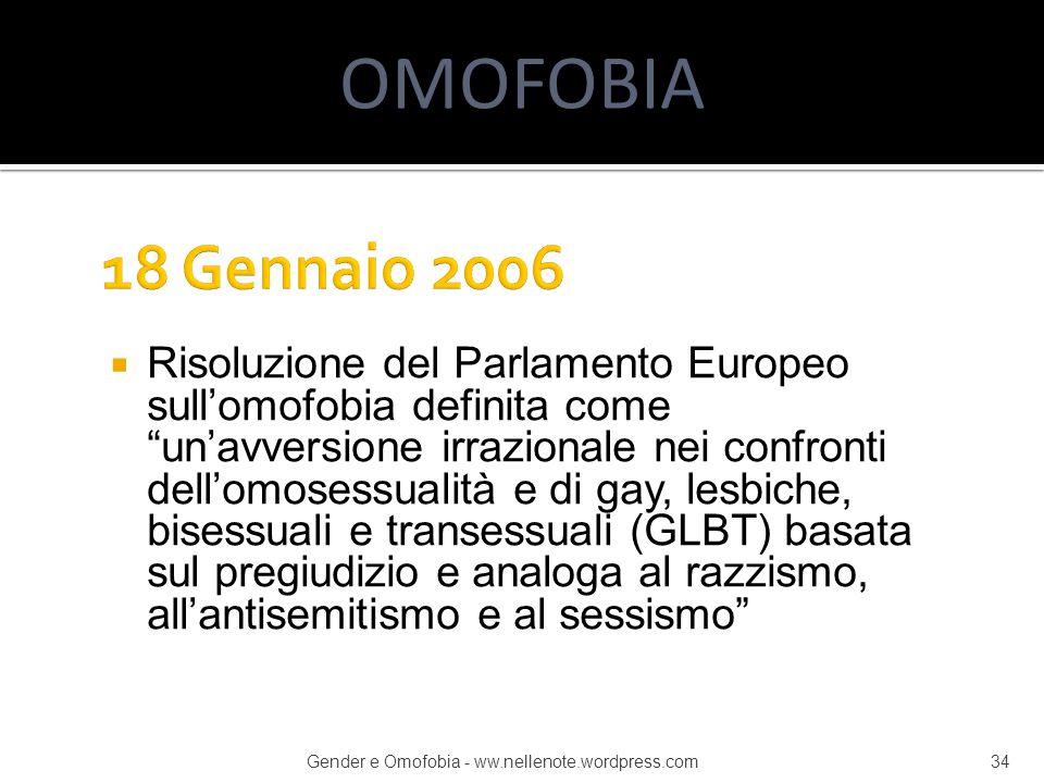 """ Risoluzione del Parlamento Europeo sull'omofobia definita come """"un'avversione irrazionale nei confronti dell'omosessualità e di gay, lesbiche, bises"""