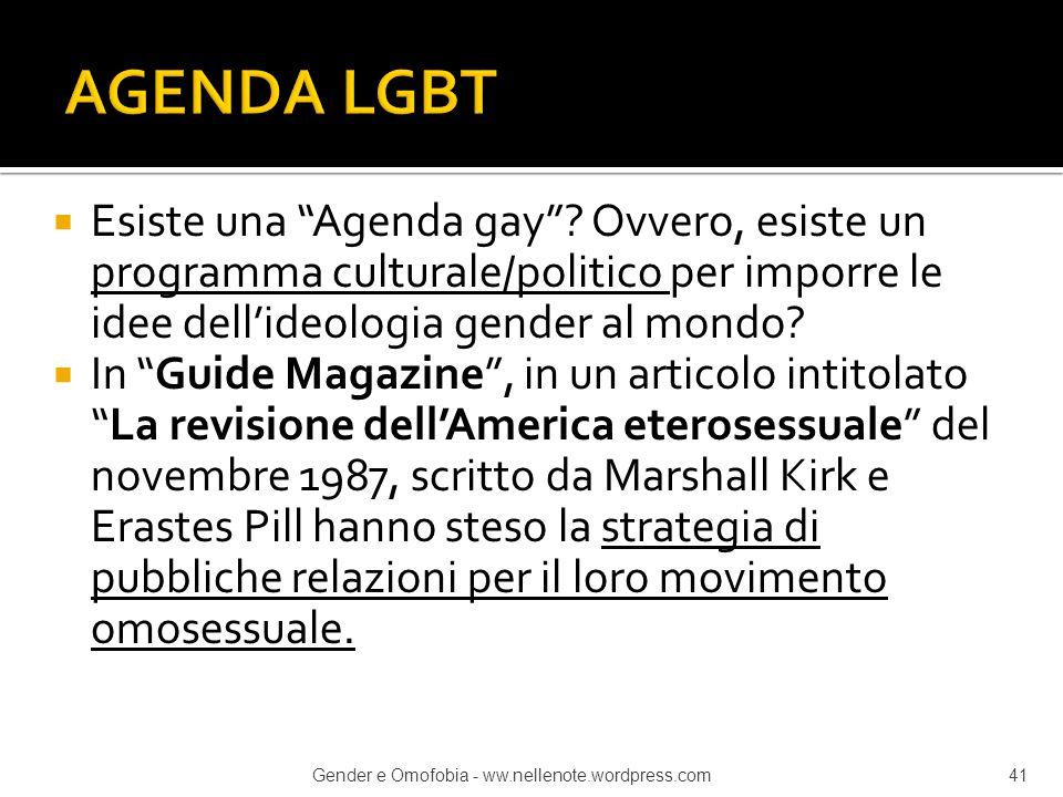 """ Esiste una """"Agenda gay""""? Ovvero, esiste un programma culturale/politico per imporre le idee dell'ideologia gender al mondo?  In """"Guide Magazine"""", i"""