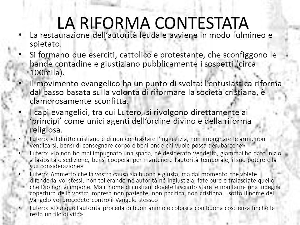 La restaurazione dell'autorità feudale avviene in modo fulmineo e spietato. Si formano due eserciti, cattolico e protestante, che sconfiggono le bande