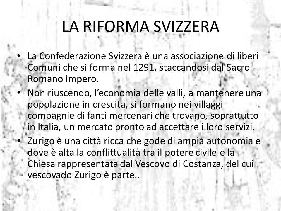 La Confederazione Svizzera è una associazione di liberi Comuni che si forma nel 1291, staccandosi dal Sacro Romano Impero. Non riuscendo, l'economia d