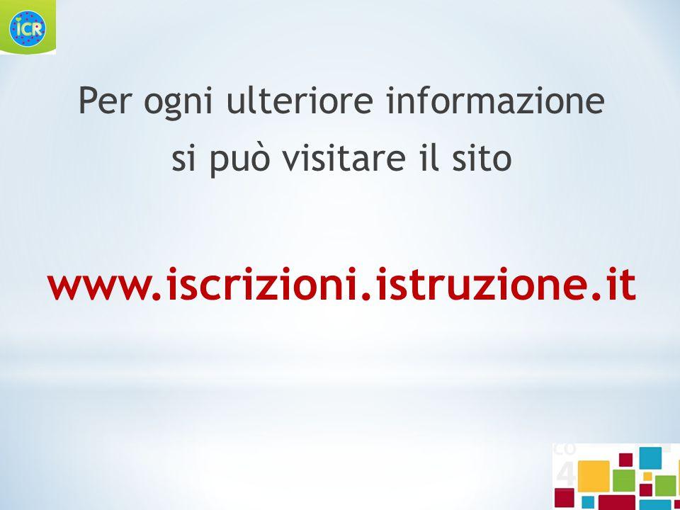 Per ogni ulteriore informazione si può visitare il sito www.iscrizioni.istruzione.it