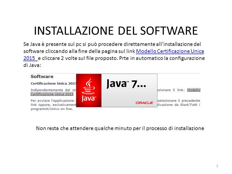 INSTALLAZIONE DEL SOFTWARE Se Java è presente sul pc si può procedere direttamente all'installazione del software cliccando alla fine della pagina sul