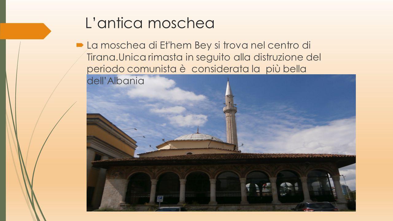 Moschea nuova Si trova nel centro della capitale albanese