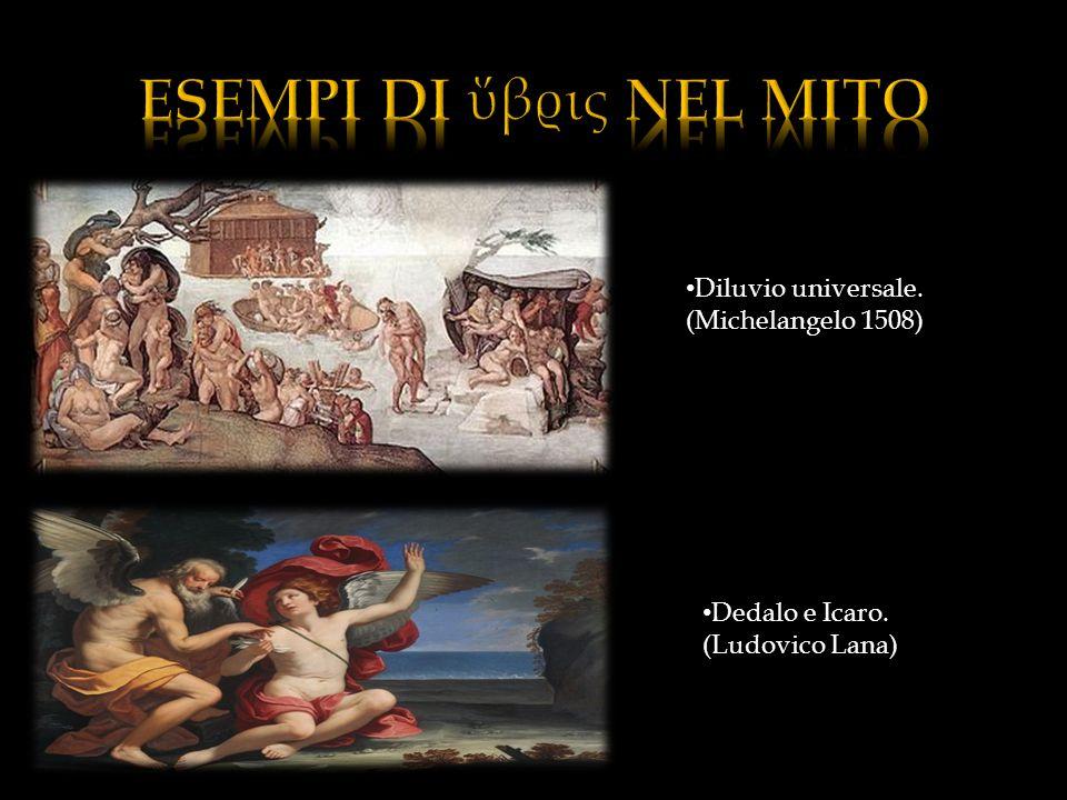 Diluvio universale. (Michelangelo 1508) Dedalo e Icaro. (Ludovico Lana)