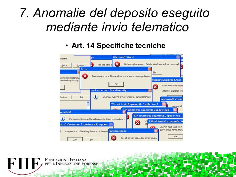 7. Anomalie del deposito eseguito mediante invio telematico Art. 14 Specifiche tecniche