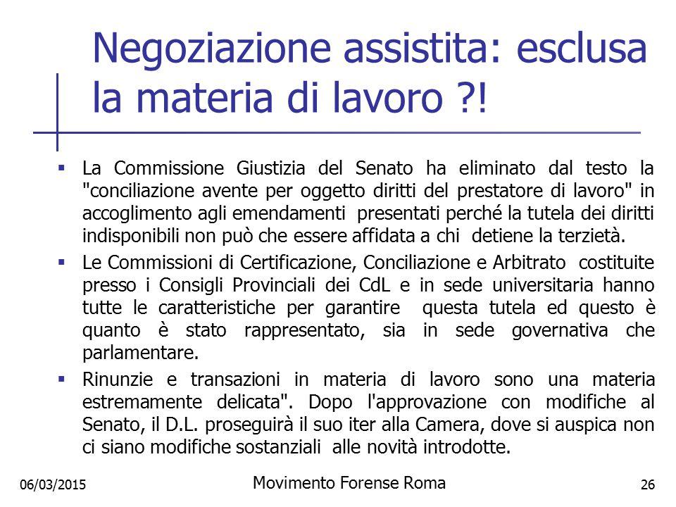 Negoziazione assistita: esclusa la materia di lavoro ?!  La Commissione Giustizia del Senato ha eliminato dal testo la