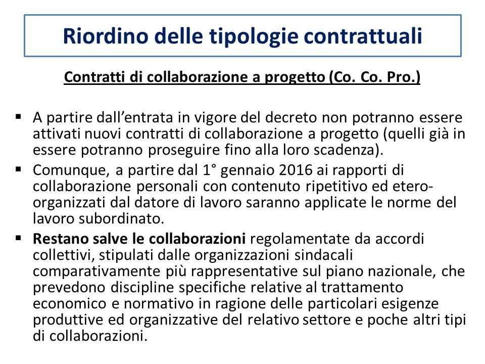Riordino delle tipologie contrattuali Contratti di collaborazione a progetto (Co.