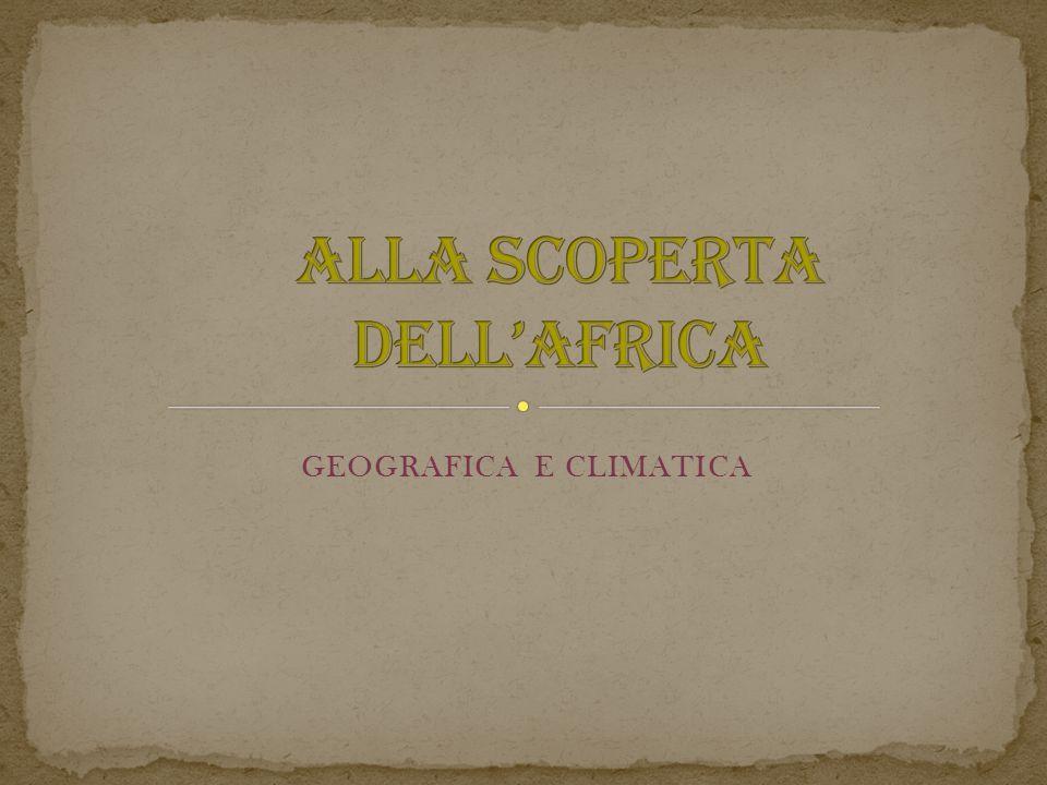 GEOGRAFICA E CLIMATICA