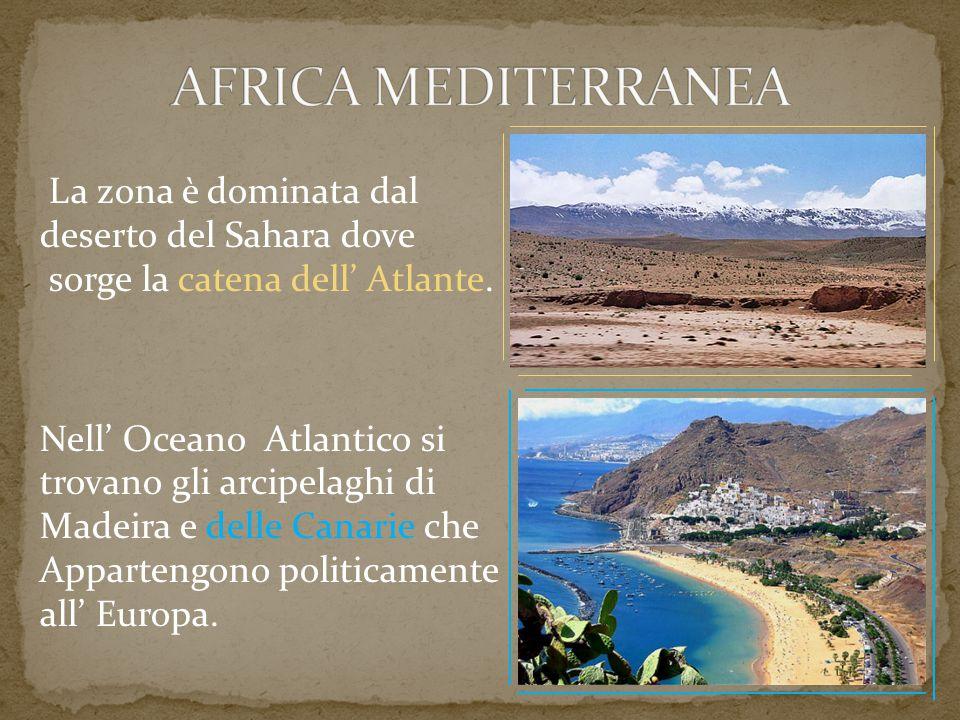 La zona è dominata dal deserto del Sahara dove sorge la catena dell' Atlante. Nell' Oceano Atlantico si trovano gli arcipelaghi di Madeira e delle Can