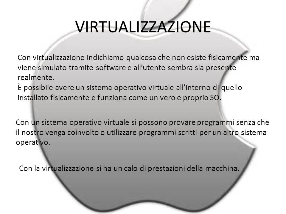 VIRTUALIZZAZIONE Con virtualizzazione indichiamo qualcosa che non esiste fisicamente ma viene simulato tramite software e all'utente sembra sia presente realmente.