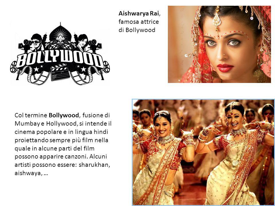 Col termine Bollywood, fusione di Mumbay e Hollywood, si intende il cinema popolare e in lingua hindi proiettando sempre più film nella quale in alcun