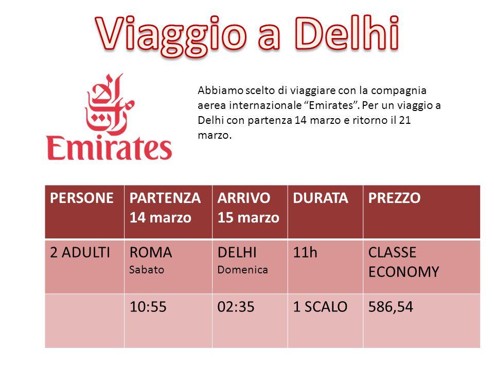 """Abbiamo scelto di viaggiare con la compagnia aerea internazionale """"Emirates"""". Per un viaggio a Delhi con partenza 14 marzo e ritorno il 21 marzo. PERS"""