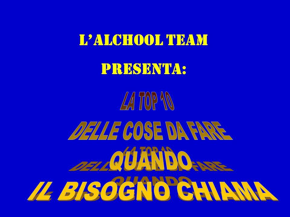 L'alchool team Presenta: