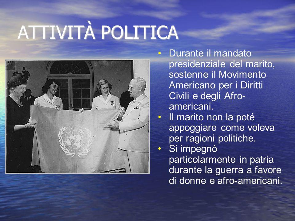 ATTIVITÀ POLITICA Durante il mandato presidenziale del marito, sostenne il Movimento Americano per i Diritti Civili e degli Afro- americani.