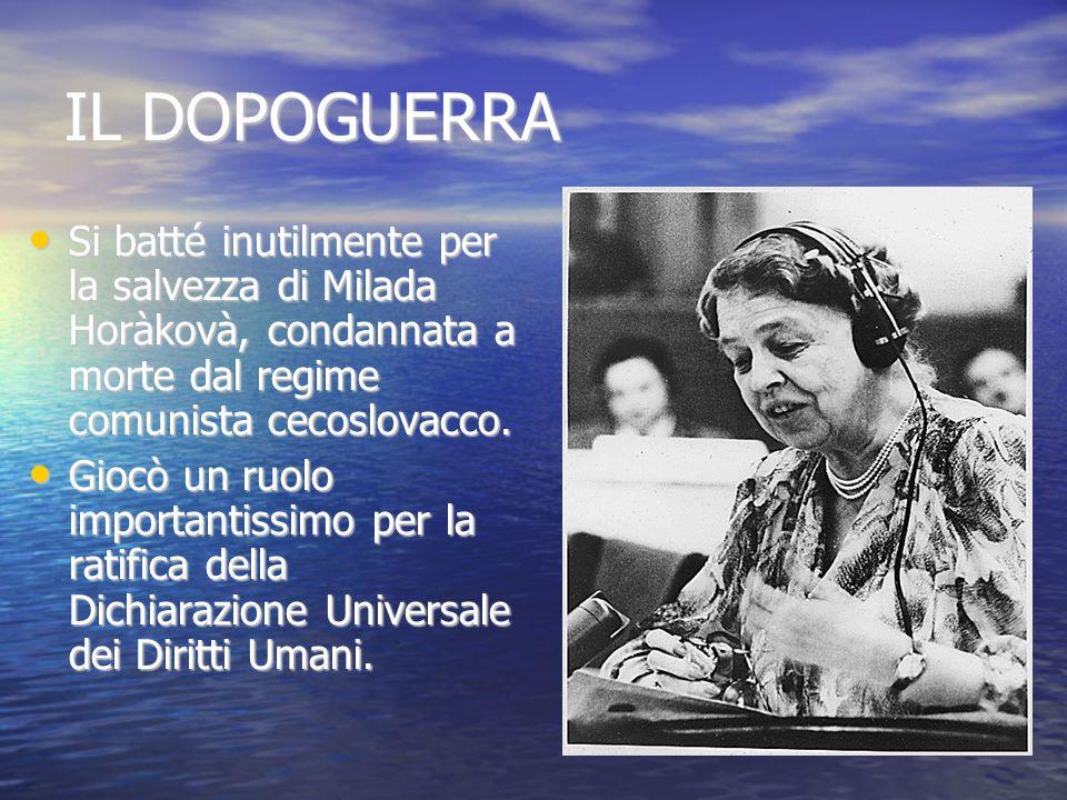 IL DOPOGUERRA Si batté inutilmente per la salvezza di Milada Horàkovà, condannata a morte dal regime comunista cecoslovacco. Si batté inutilmente per