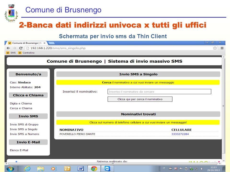 Comune di Brusnengo 2-Banca dati indirizzi univoca x tutti gli uffici Schermata per invio sms da Thin Client