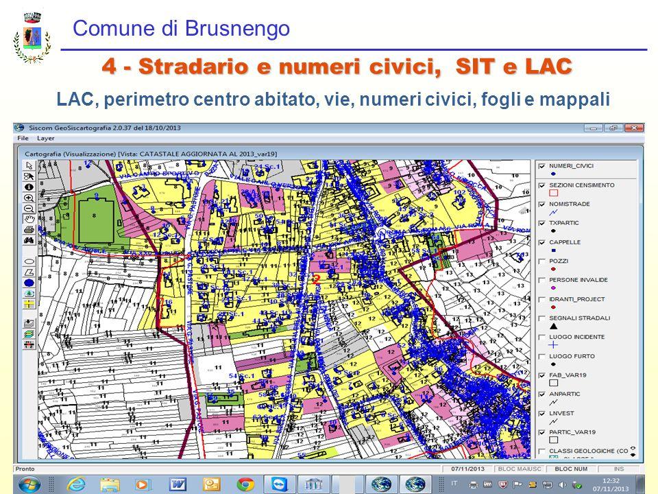 Comune di Brusnengo 4 - Stradario e numeri civici, SIT e LAC LAC, perimetro centro abitato, vie, numeri civici, fogli e mappali