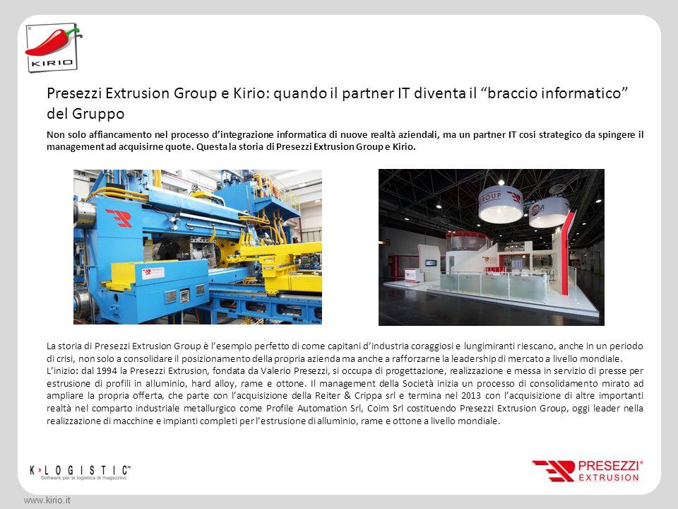 Gruppo Bracchi: una logistica moderna con Kirio www.kirio.it Non solo affiancamento nel processo d'integrazione informatica di nuove realtà aziendali,