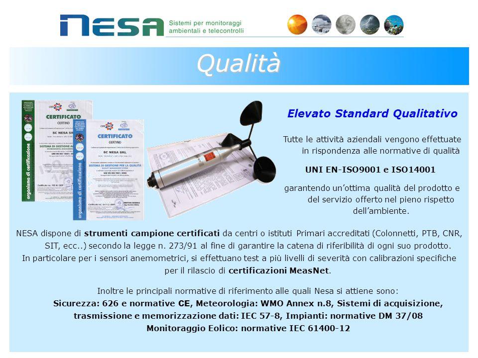 Qualità Elevato Standard Qualitativo Tutte le attività aziendali vengono effettuate in rispondenza alle normative di qualità UNI EN-ISO9001 e ISO14001 garantendo un'ottima qualità del prodotto e del servizio offerto nel pieno rispetto dell'ambiente.