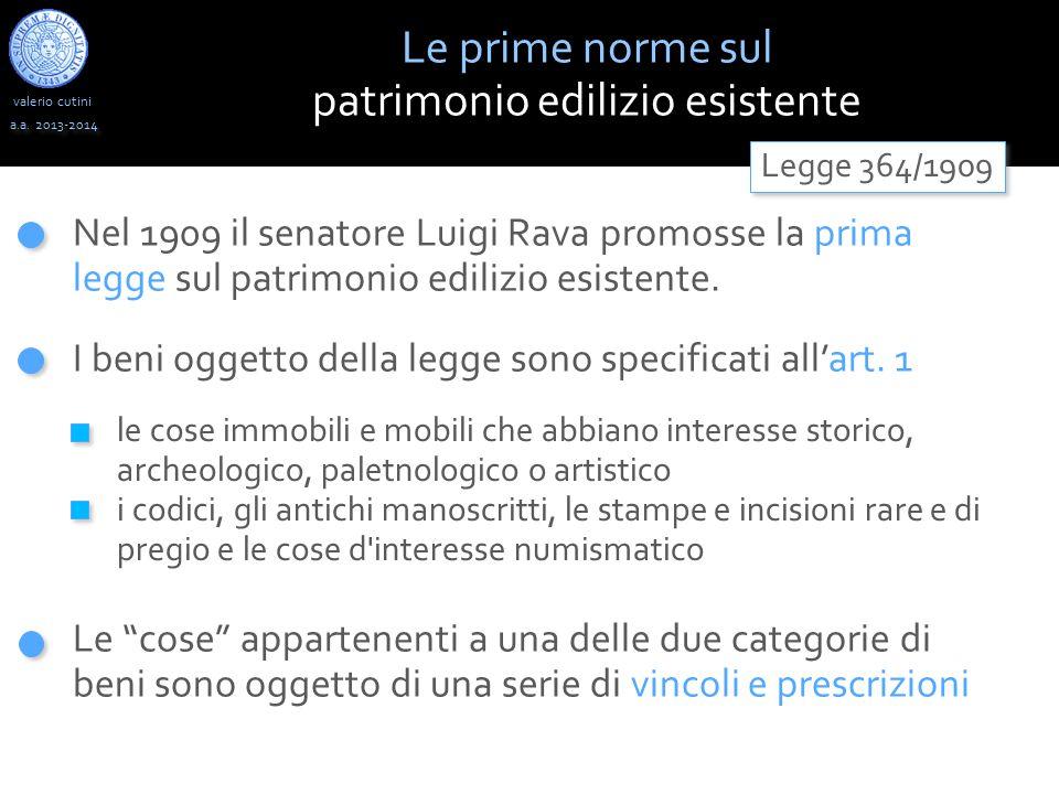 """valerio cutini Le prime norme sul patrimonio edilizio esistente a.a. 2013-2014 Le """"cose"""" appartenenti a una delle due categorie di beni sono oggetto d"""