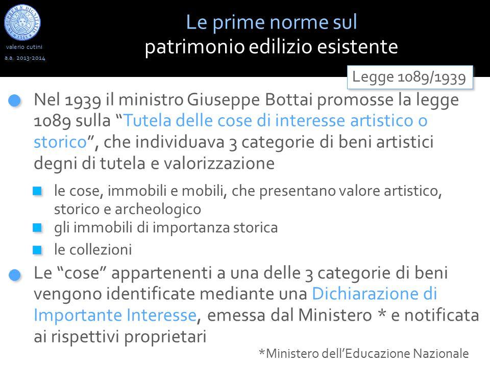 """valerio cutini Le prime norme sul patrimonio edilizio esistente a.a. 2013-2014 Le """"cose"""" appartenenti a una delle 3 categorie di beni vengono identifi"""