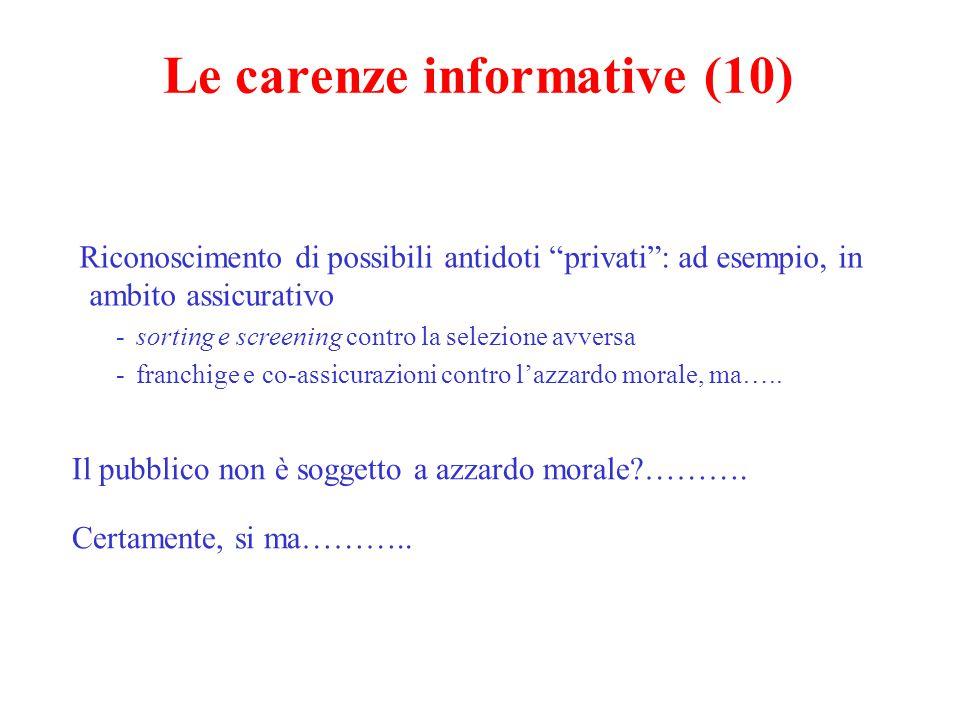 Le carenze informative (11) Che tipo di intervento pubblico.