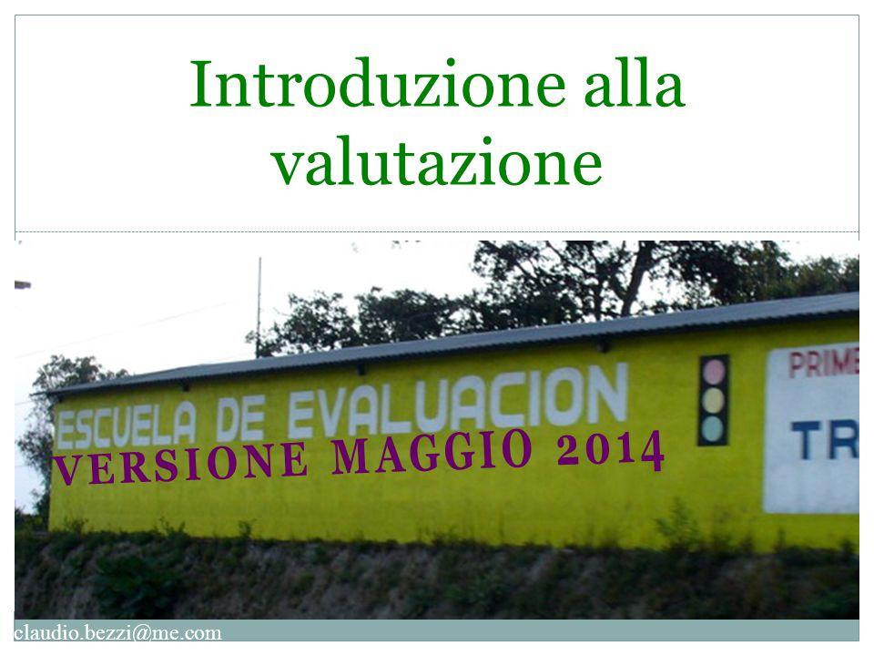 claudio.bezzi@me.com Introduzione alla valutazione