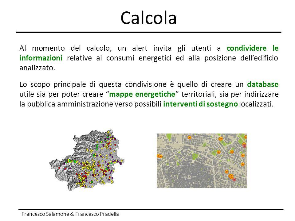 Calcola Francesco Salamone & Francesco Pradella Al momento del calcolo, un alert invita gli utenti a condividere le informazioni relative ai consumi e