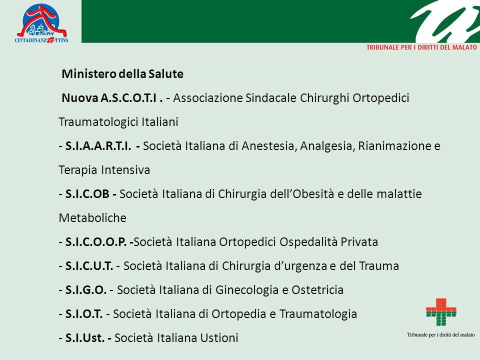 Ministero della Salute Nuova A.S.C.O.T.I. - Associazione Sindacale Chirurghi Ortopedici Traumatologici Italiani - S.I.A.A.R.T.I. - Società Italiana di