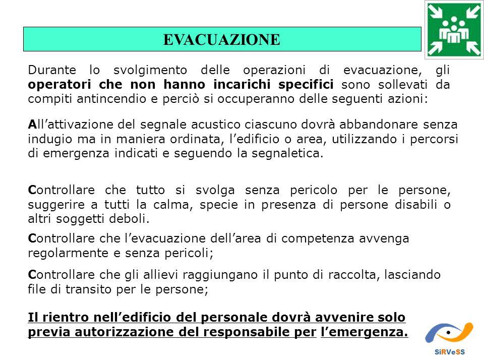 All'attivazione del segnale acustico ciascuno dovrà abbandonare senza indugio ma in maniera ordinata, l'edificio o area, utilizzando i percorsi di eme