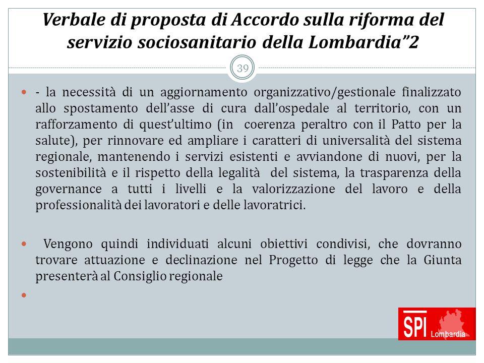 """39 Verbale di proposta di Accordo sulla riforma del servizio sociosanitario della Lombardia""""2 - la necessità di un aggiornamento organizzativo/gestion"""