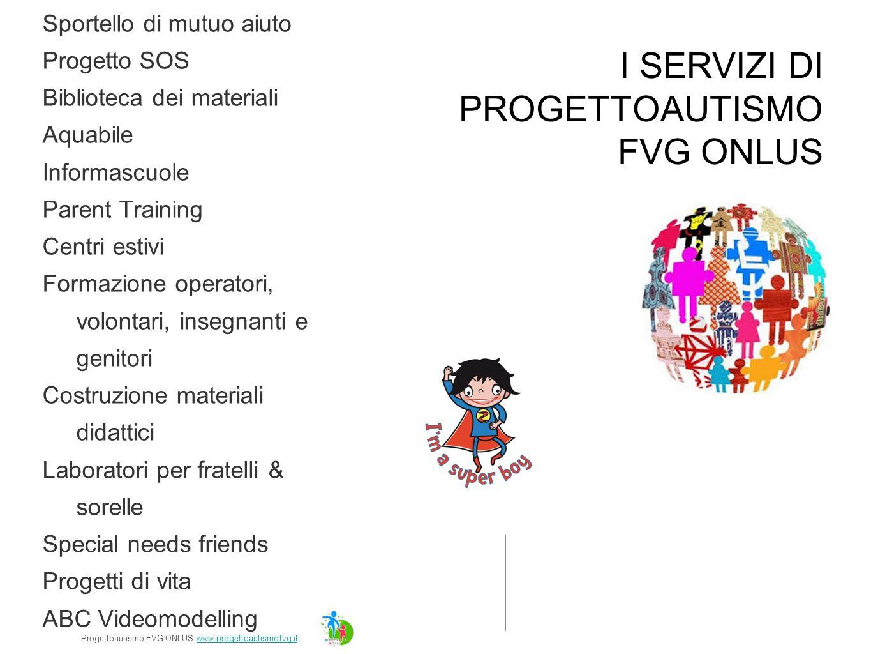 2-6 ANNI 6-12 ANNI 12-29 ANNI 18 + 12-29 ANNI PROGETTO DI VITA Progettoautismo FVG ONLUS www.progettoautismofvg.itwww.progettoautismofvg.it