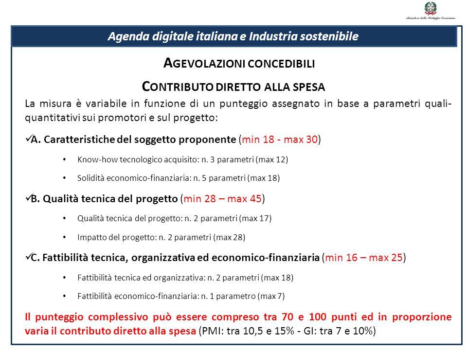 La misura è variabile in funzione di un punteggio assegnato in base a parametri quali- quantitativi sui promotori e sul progetto: A. Caratteristiche d