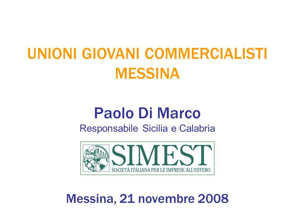 UNIONI GIOVANI COMMERCIALISTI MESSINA Paolo Di Marco Responsabile Sicilia e Calabria Messina, 21 novembre 2008