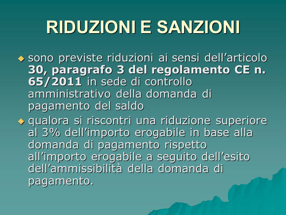 RIDUZIONI E SANZIONI  sono previste riduzioni ai sensi dell'articolo 30, paragrafo 3 del regolamento CE n.