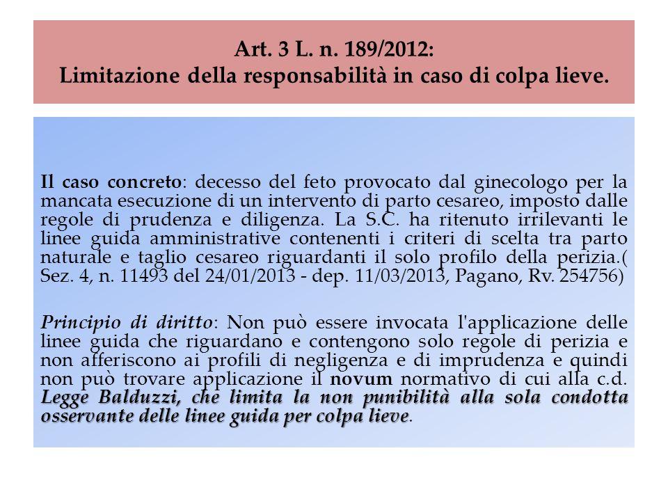Art. 3 L. n. 189/2012: Limitazione della responsabilità in caso di colpa lieve. Il caso concreto: decesso del feto provocato dal ginecologo per la man