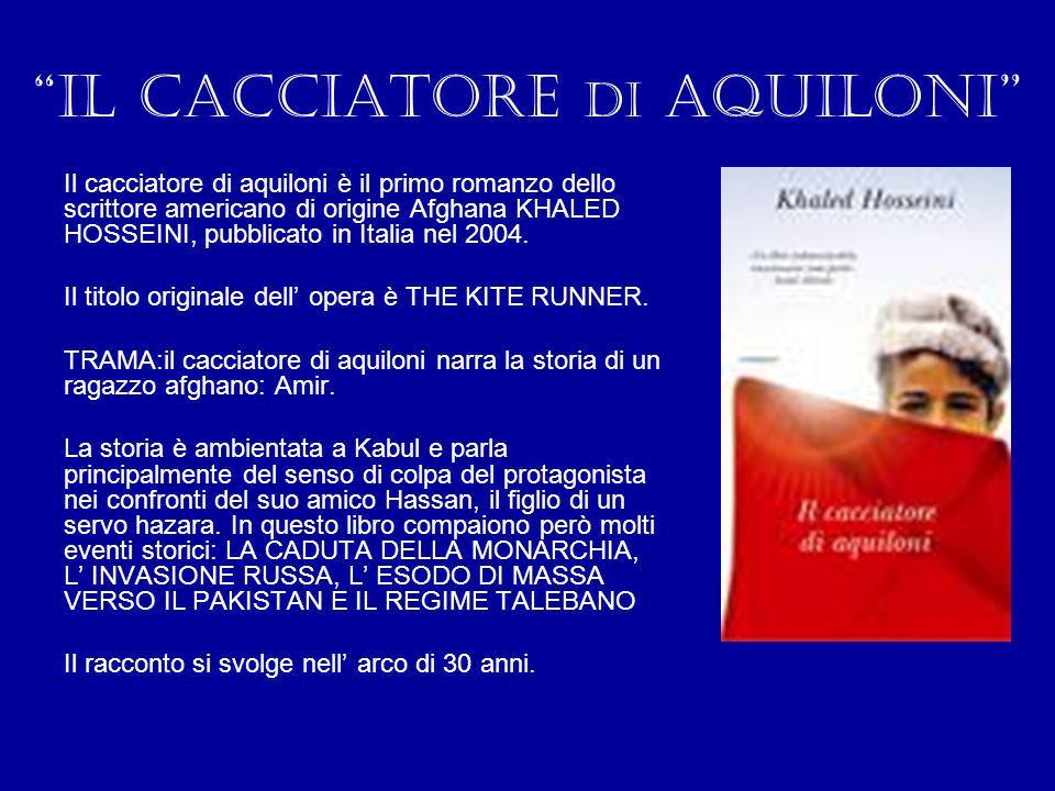 """""""il cacciatore di aquiloni"""" Il cacciatore di aquiloni è il primo romanzo dello scrittore americano di origine Afghana KHALED HOSSEINI, pubblicato in I"""
