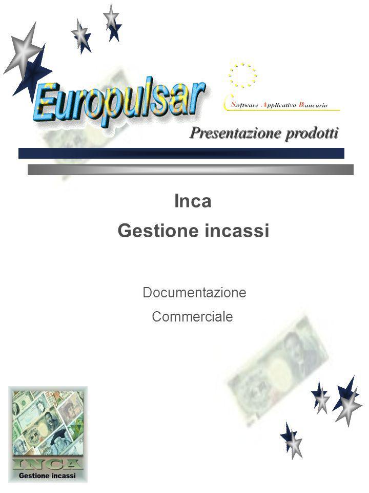 Inca Gestione incassi Documentazione Commerciale Presentazione prodotti