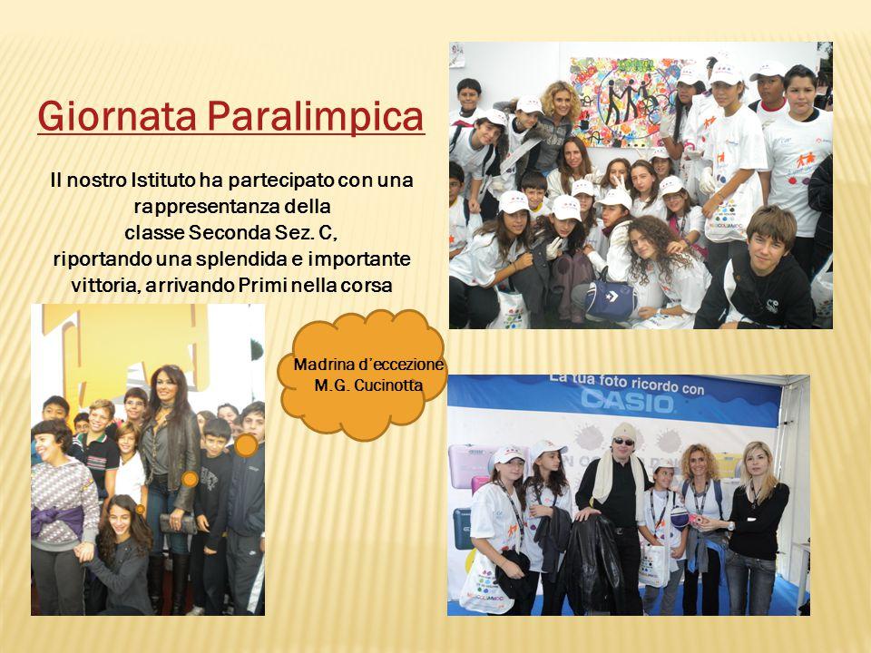 Giornata Paralimpica Il nostro Istituto ha partecipato con una rappresentanza della classe Seconda Sez.