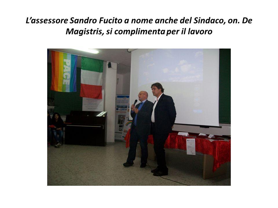 L'assessore Sandro Fucito a nome anche del Sindaco, on. De Magistris, si complimenta per il lavoro