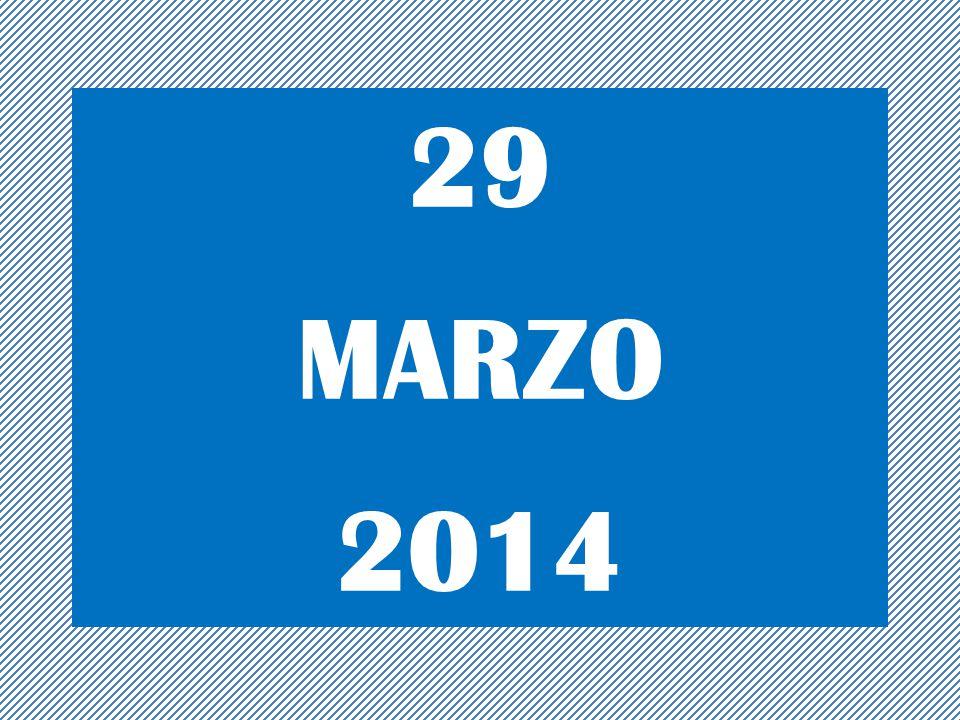 29 MARZO 2014