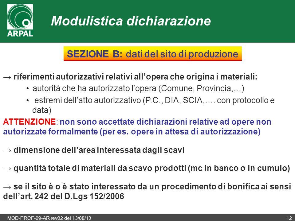 MOD-PRCF-09-AR rev02 del 13/08/1312 → riferimenti autorizzativi relativi all'opera che origina i materiali: autorità che ha autorizzato l'opera (Comun
