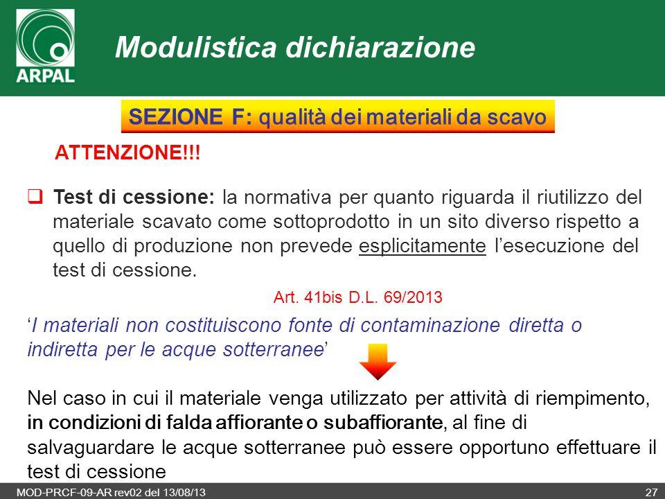 MOD-PRCF-09-AR rev02 del 13/08/1327 ATTENZIONE!!!  Test di cessione: la normativa per quanto riguarda il riutilizzo del materiale scavato come sottop