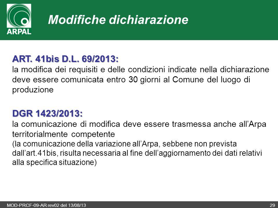 MOD-PRCF-09-AR rev02 del 13/08/1329 Modifiche dichiarazione ART. 41bis D.L. 69/2013: la modifica dei requisiti e delle condizioni indicate nella dichi