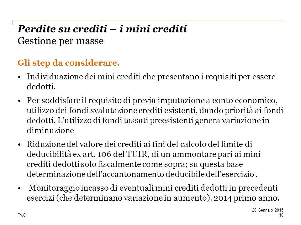 PwC Perdite su crediti – i mini crediti Gestione per masse Gli step da considerare.