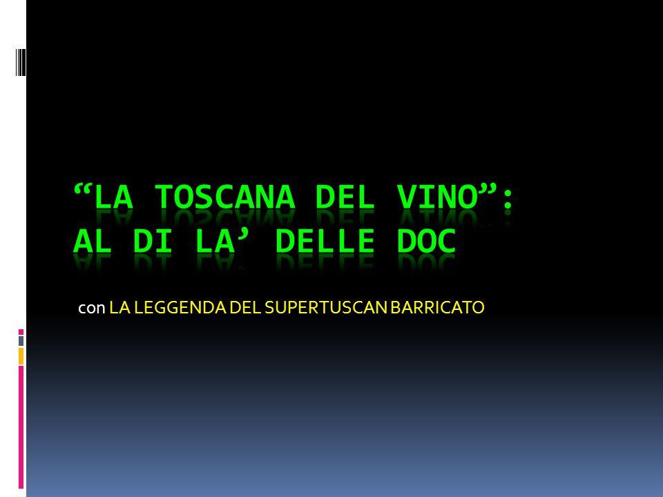 DALLA BOTTE ALLA BARRIQUE USO E ABUSO  Vitigni come sangiovese e Nebbiolo (in Piemonte) preferiscono la botte grande.
