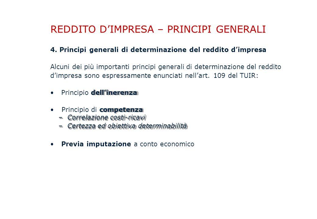 REDDITO D'IMPRESA – PRINCIPI GENERALI 4.