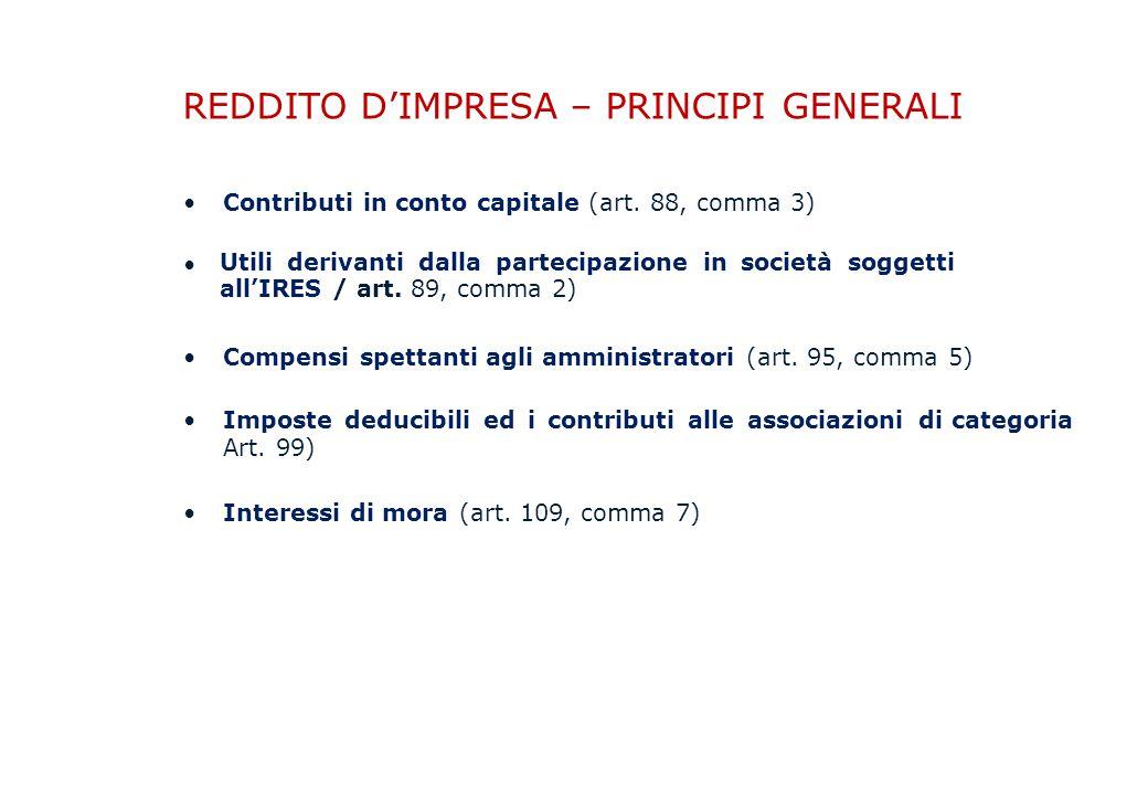 REDDITO D'IMPRESA – PRINCIPI GENERALI Contributi in conto capitale (art.