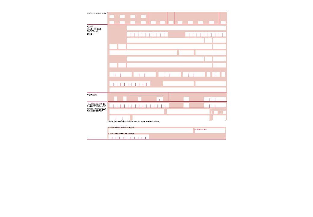 TIPO DI DICHIARAZIONE DATI RELATIVI ALLA SOCIETÀ O ENTE ALTRI DATI DATI RELATIVI AL RAPPRESENTANTE FIRMATARIO DELLA DICHIARAZIONE Cognome Nome Sesso (barrare la relativa casella) M F Provincia (sigla) Data di nascita Comune (o Stato estero) di nascita giorno mese anno Studi di Parametri Indicatori Addizionali settore IRES Stato estero di residenza Indicare, in caso di fusione, il codice fiscale del soggetto incorporante o risultante dalla fusione e, in caso di scissione, quello del beneficiario designato Codice fiscale (obbligatorio) Indirizzo di posta elettronica Quadro Quadro Redditi Iva VO AC giorno mese anno (se diverso dalla sede legale) GRANDI CONTRIBUENTI mese Data bilancio/rendiconto o effetto fusione/scissione Domicilio fiscale Denominazione Codice fiscale Sede legale anno CANONE RAI Comune Frazione, via e numero civico Tipo soggetto giorno mese anno Termine legale o statutario per l'approvazione del bilancio o rendiconto ONLUS Settore di attività Consolidato Trasparenza dal al giorno mese anno giorno mese anno Telefono prefisso numero Trust Quadro NI Codice carica Partita IVA Periodo d'imposta Correttiva nei termini Codice paese estero Dichiarazione integrativa a favore CESSAZIONE TASSAZIONE DI GRUPPO Codice di identificazione fiscale estero Fax prefisso numero Dichiarazion e integrativa Data Provincia (sigla) Codice Comune giorno mese anno Dichiarazione integrativa (art.