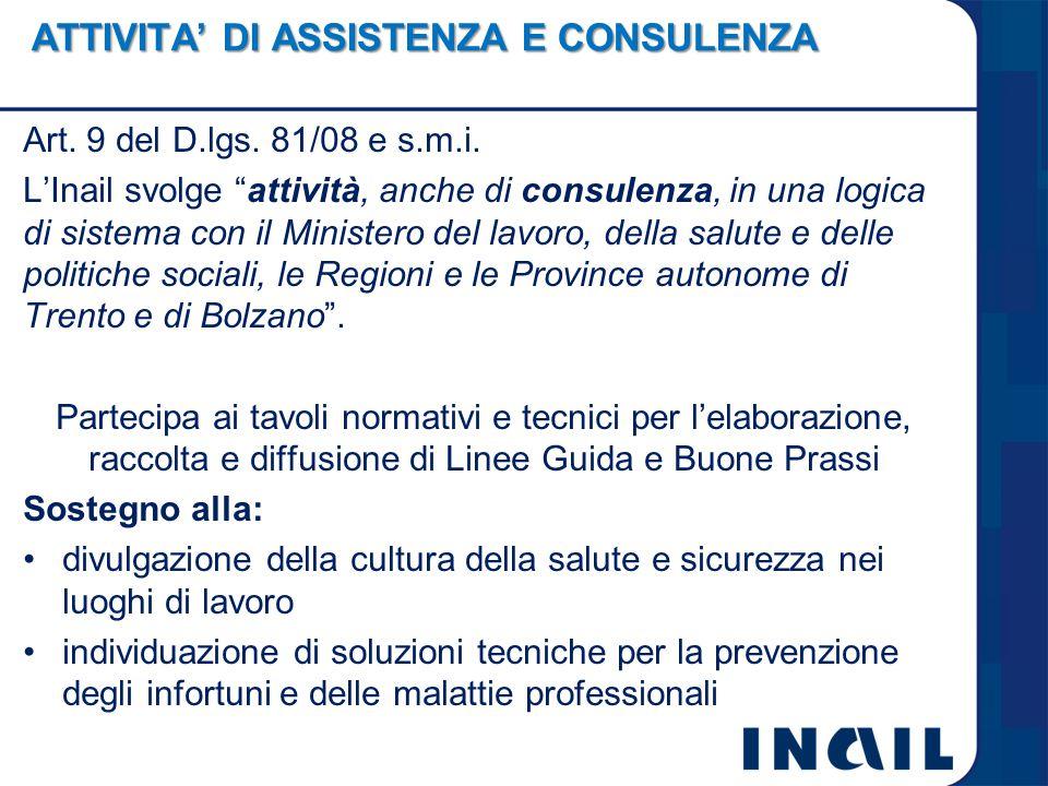 ATTIVITA' DI ASSISTENZA E CONSULENZA Art. 9 del D.lgs.